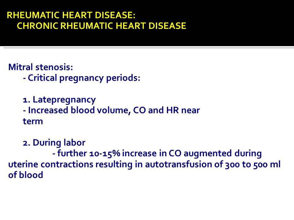 RHEUMATIC HEART DISEASE: