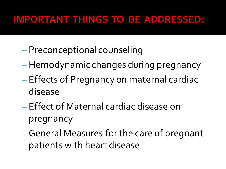 Preconceptional counseling Hemodynamic changes during pregnancy