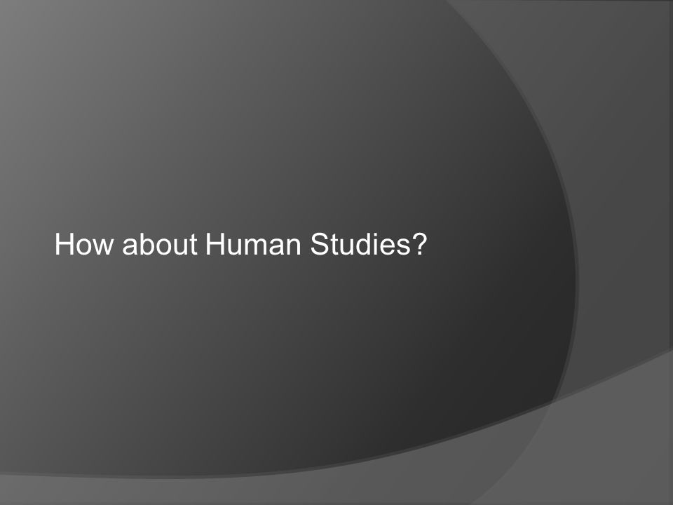How about Human Studies