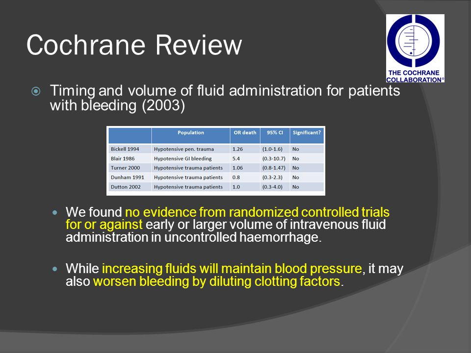 Cochrane Review Timing and volume of fluid administration for patients with bleeding (2003)