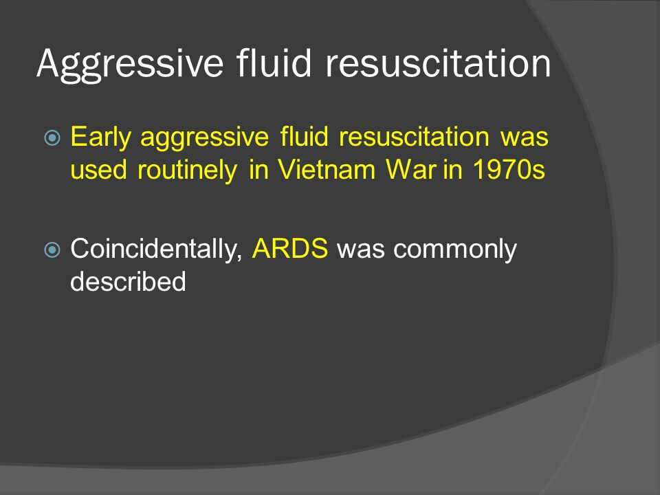Aggressive fluid resuscitation