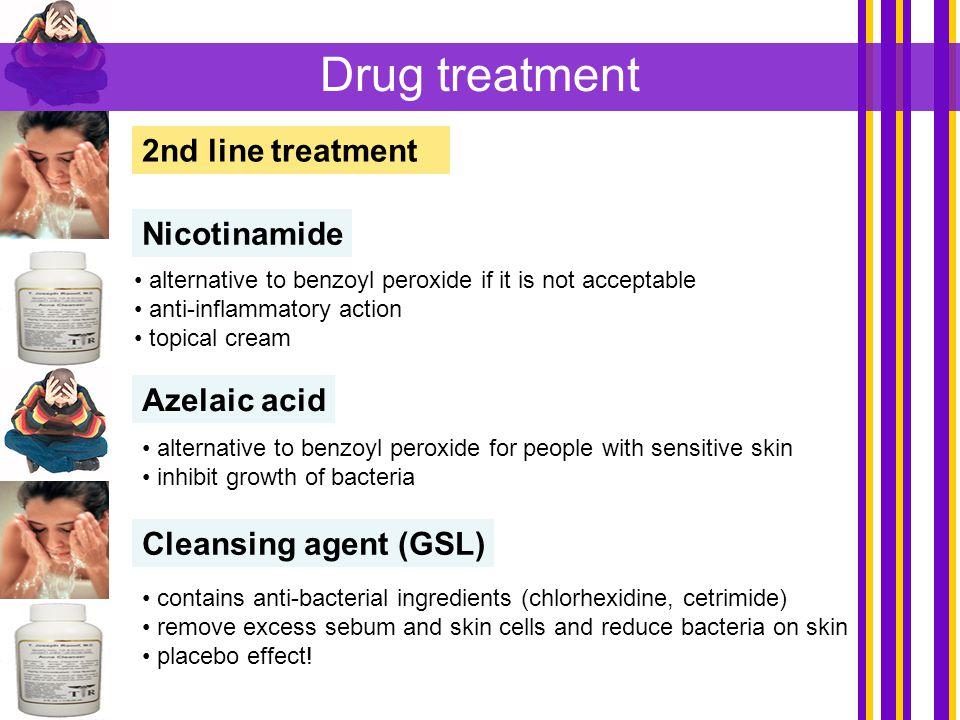 Drug treatment 2nd line treatment Nicotinamide Azelaic acid