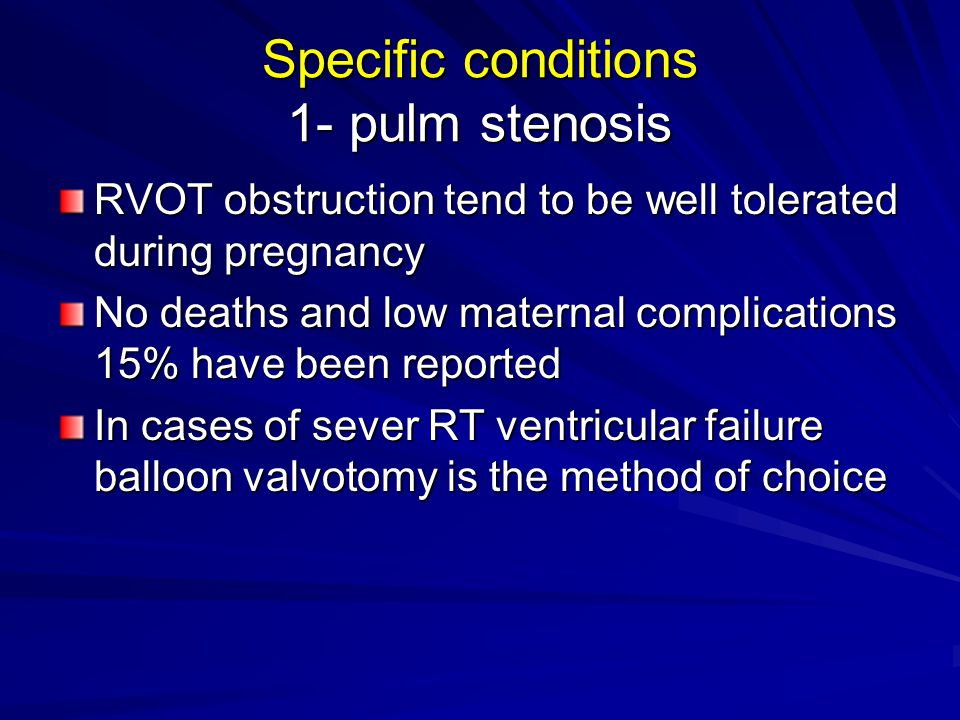 Specific conditions 1- pulm stenosis