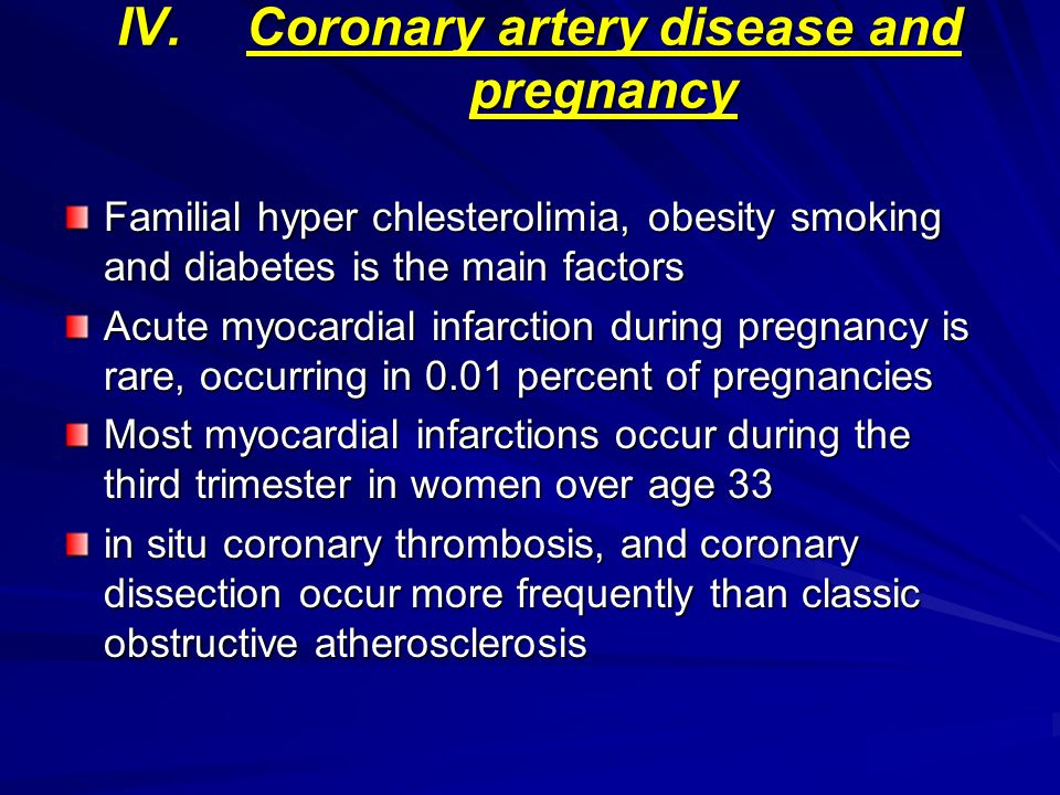 Coronary artery disease and pregnancy
