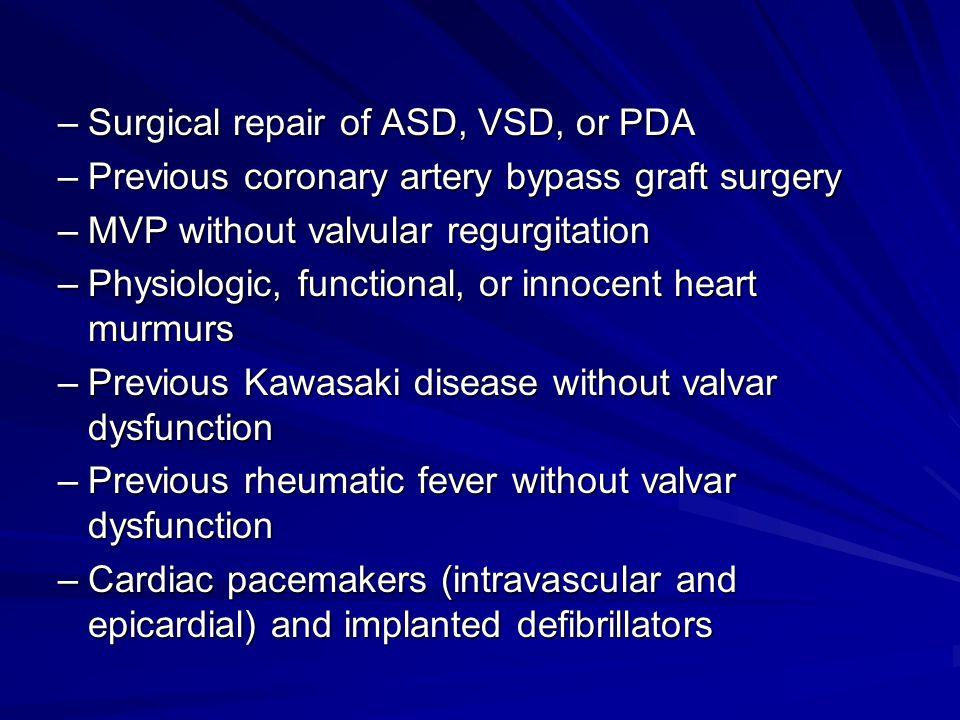 Surgical repair of ASD, VSD, or PDA