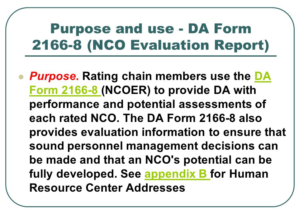 Purpose and use - DA Form 2166-8 (NCO Evaluation Report)