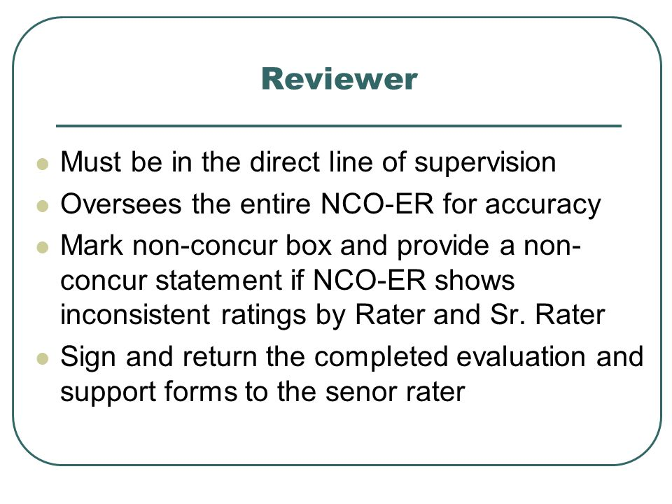 Reviewer Must be in the direct line of supervision