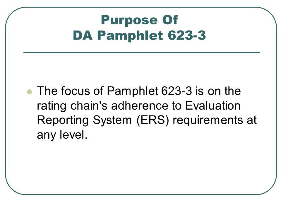 Purpose Of DA Pamphlet 623-3
