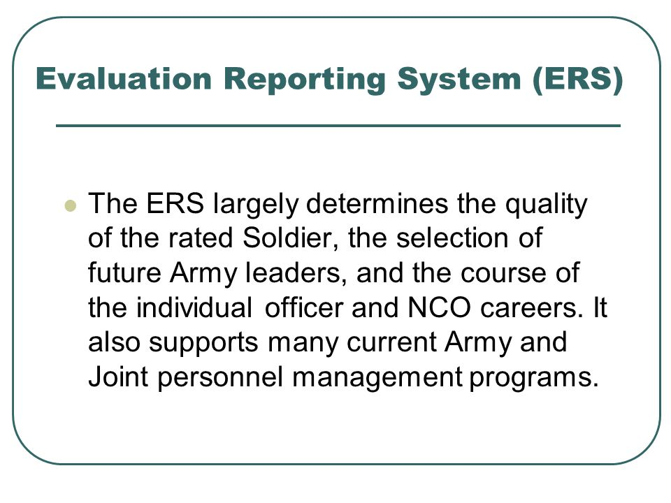Evaluation Reporting System (ERS)