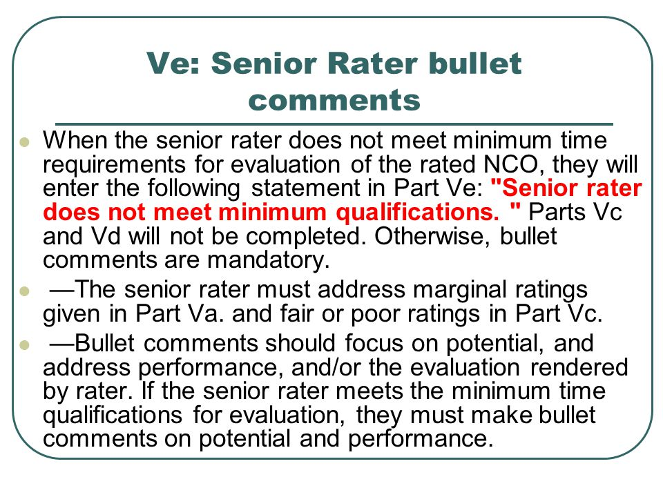 Ve: Senior Rater bullet comments