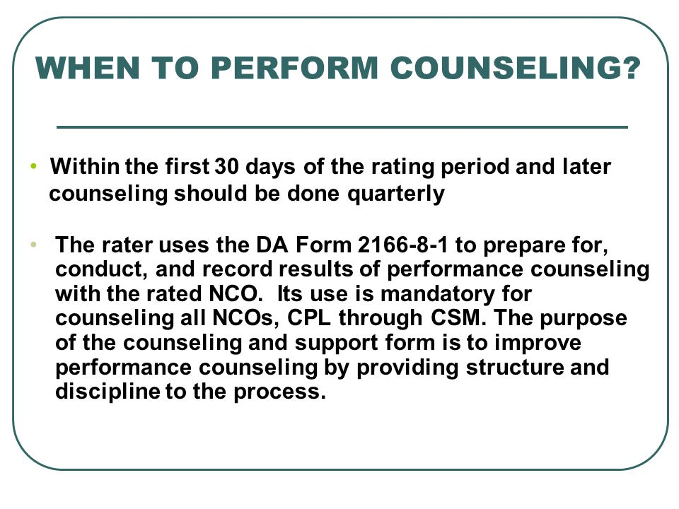 WHEN TO PERFORM COUNSELING