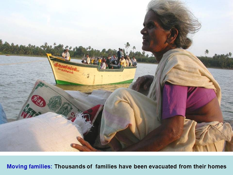 Moving families: Thousands of families have been evacuated from their homes