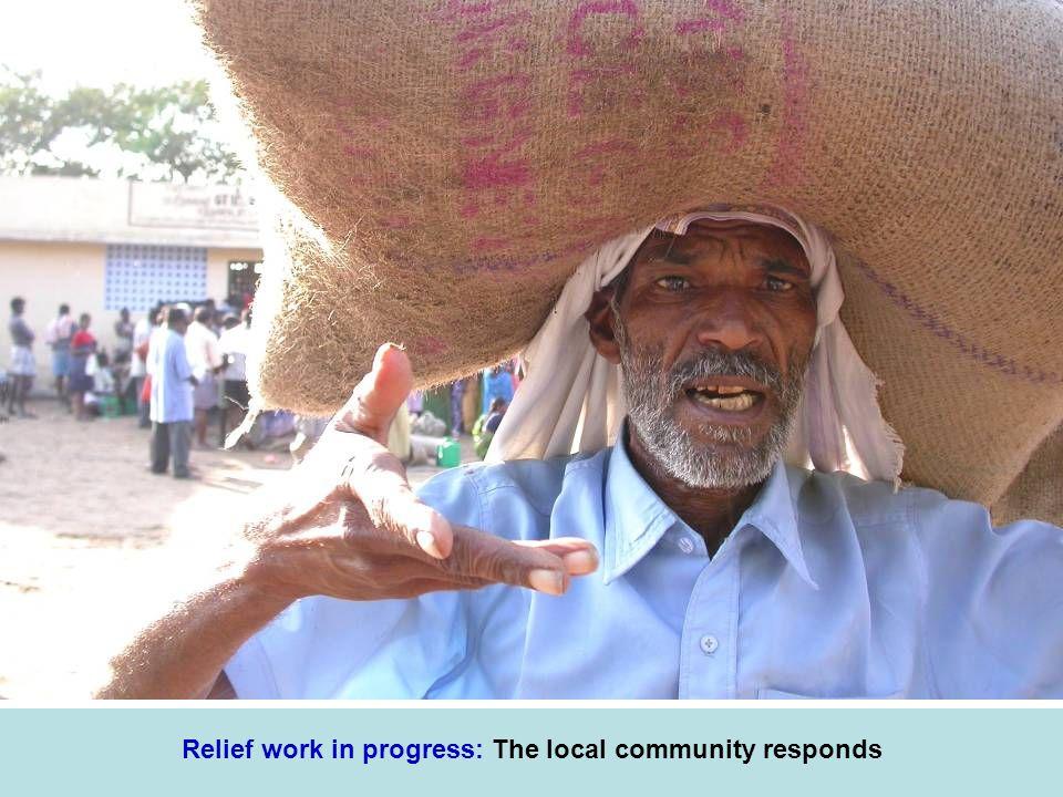 Relief work in progress: The local community responds