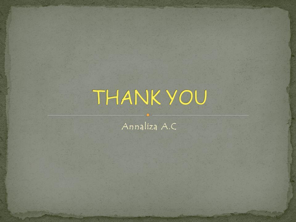 THANK YOU Annaliza A.C