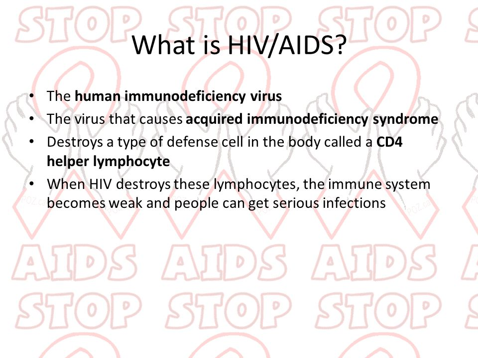What is HIV/AIDS The human immunodeficiency virus