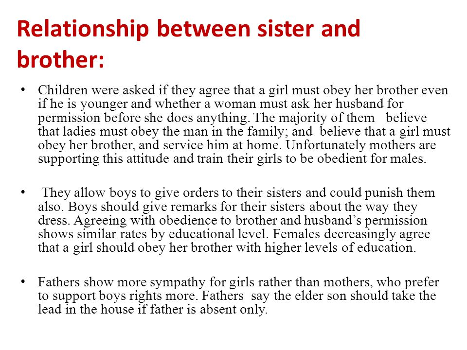 Relationship between sister and brother: