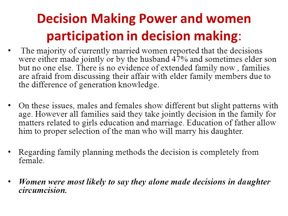 Decision Making Power and women participation in decision making:
