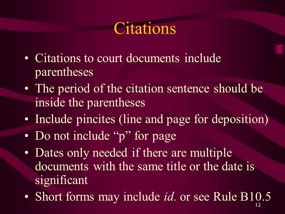 Citations Citations to court documents include parentheses