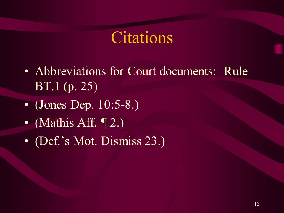 Citations Abbreviations for Court documents: Rule BT.1 (p. 25)