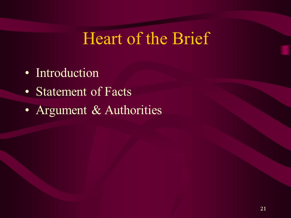 Heart of the Brief Introduction Statement of Facts