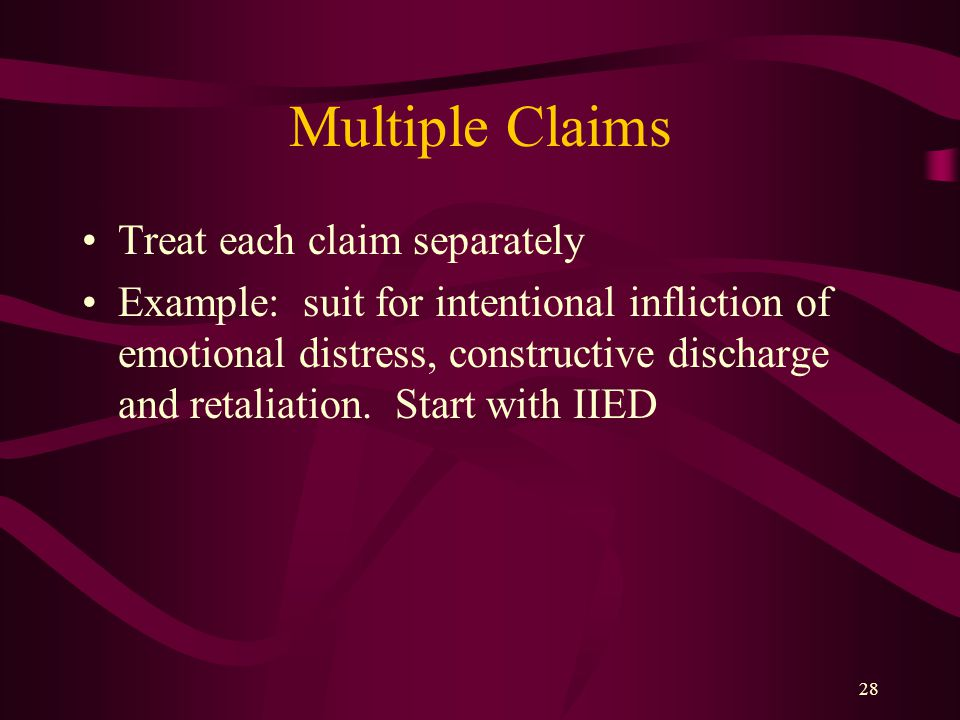 Multiple Claims Treat each claim separately