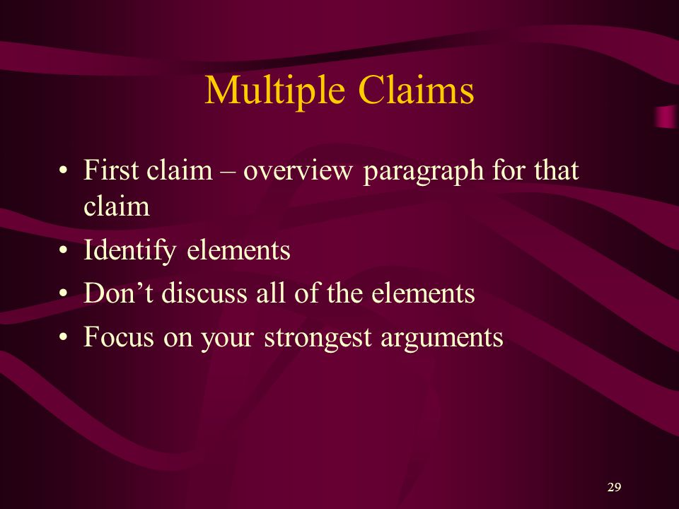 Multiple Claims First claim – overview paragraph for that claim