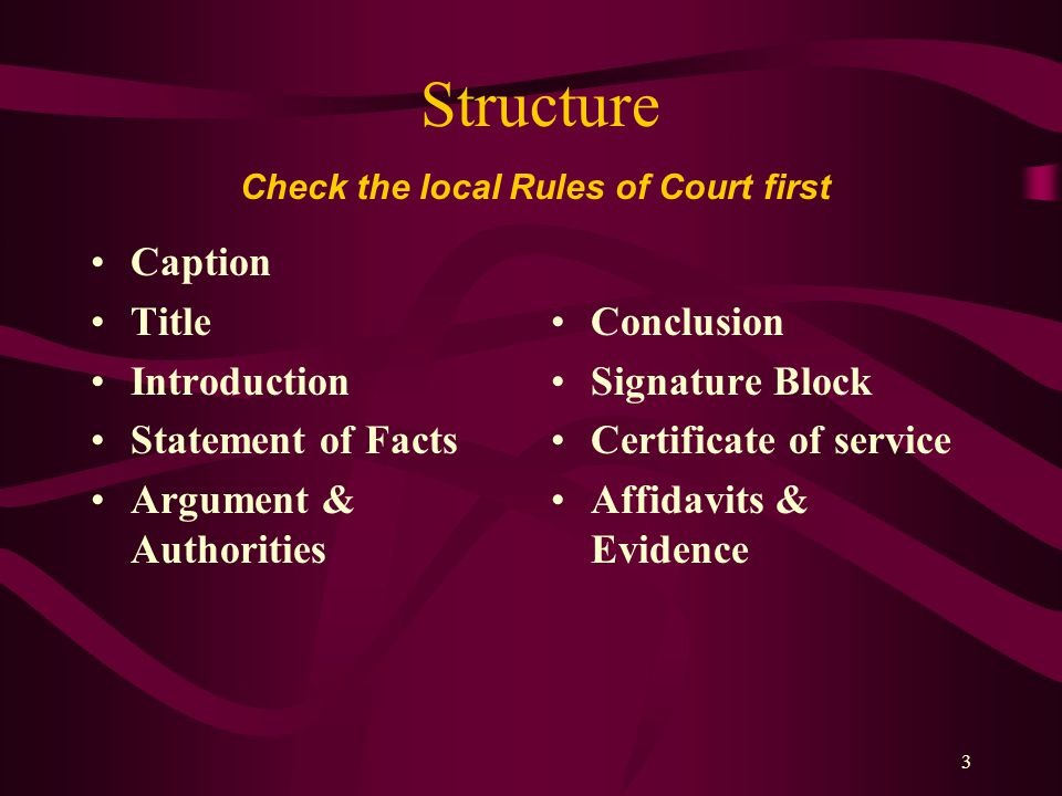 Check the local Rules of Court first