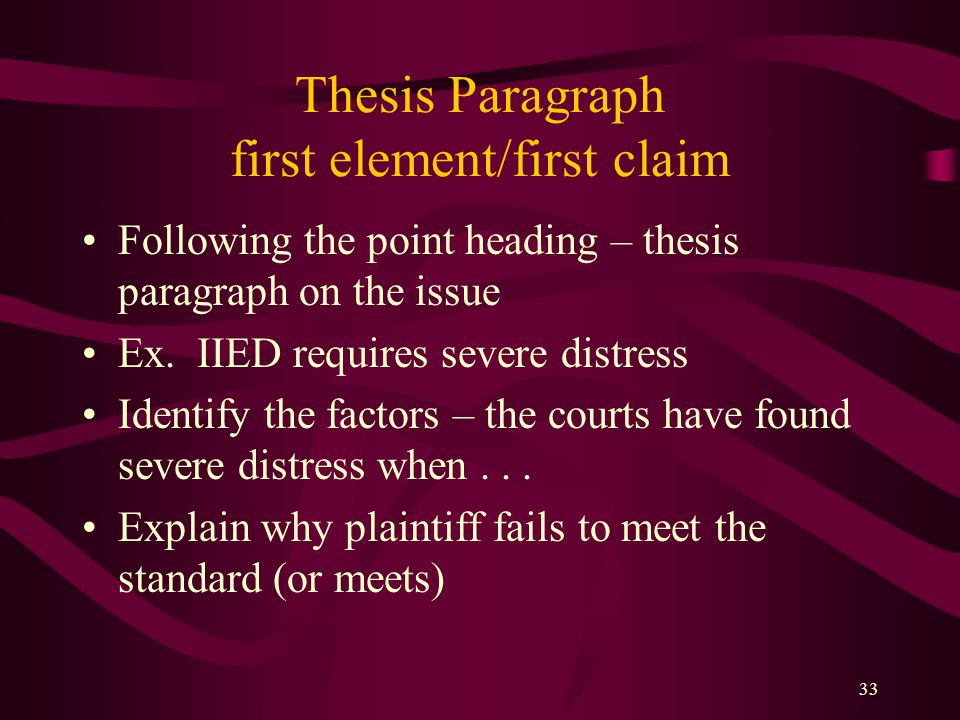 Thesis Paragraph first element/first claim