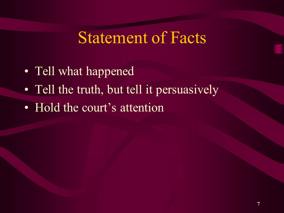 Statement of Facts Tell what happened