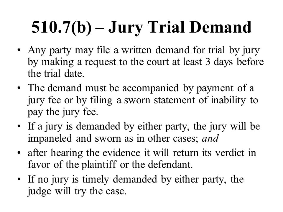 510.7(b) – Jury Trial Demand