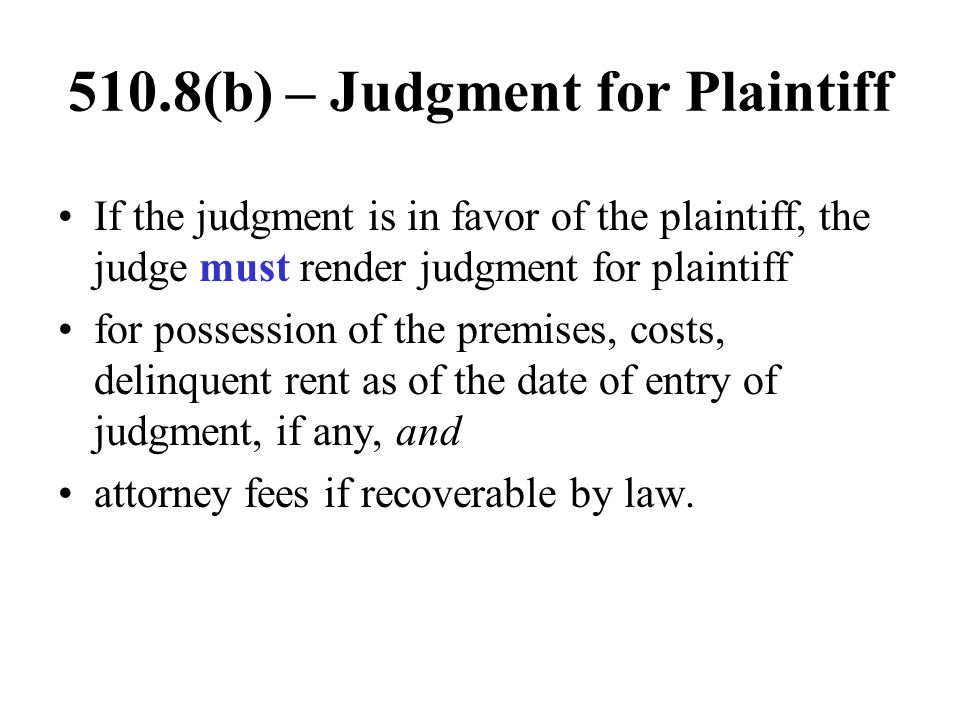 510.8(b) – Judgment for Plaintiff