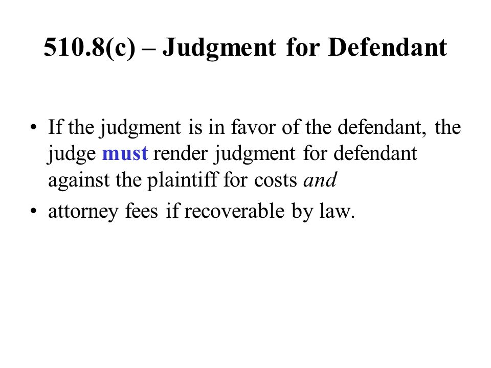 510.8(c) – Judgment for Defendant