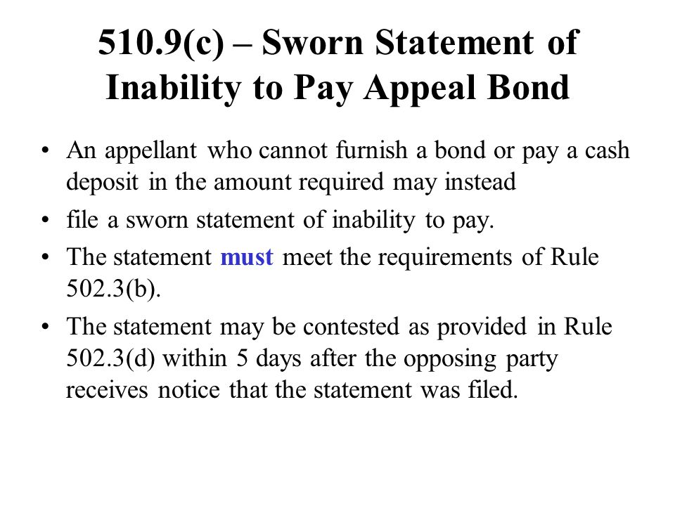 510.9(c) – Sworn Statement of Inability to Pay Appeal Bond