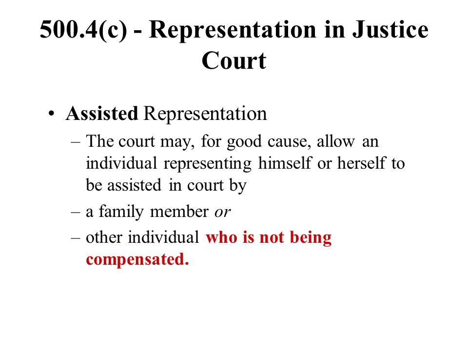 500.4(c) - Representation in Justice Court