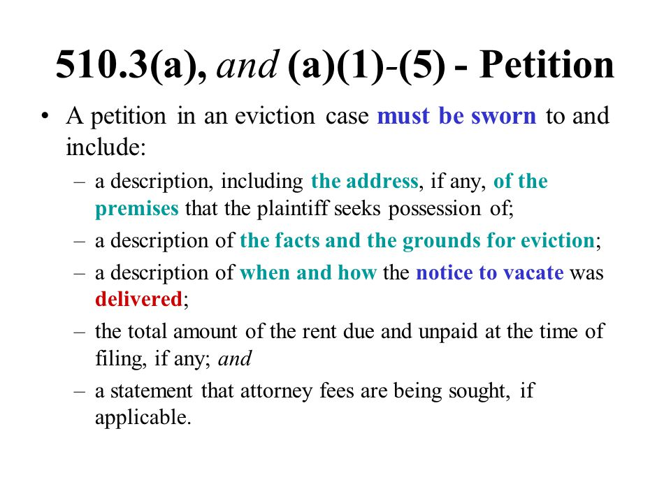 510.3(a), and (a)(1)-(5) - Petition