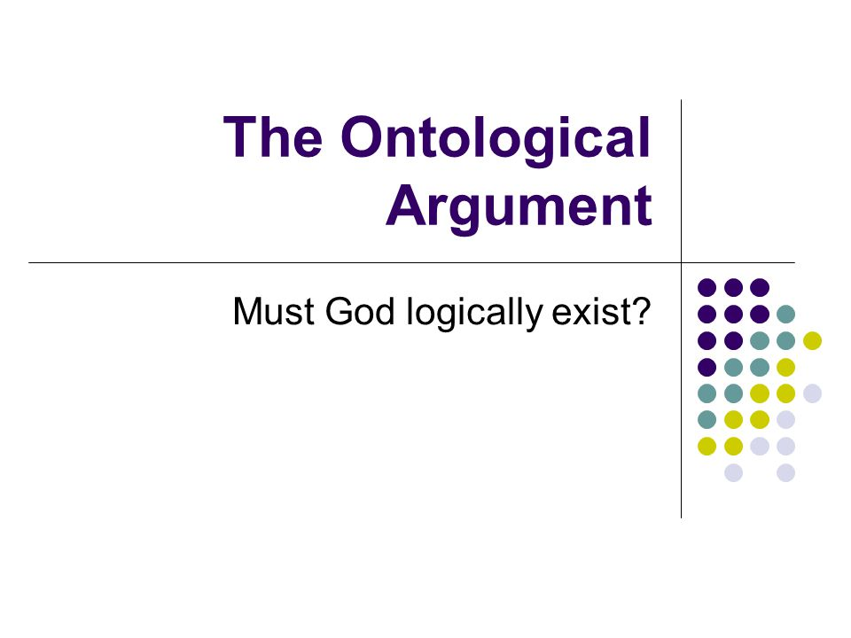 The Ontological Argument