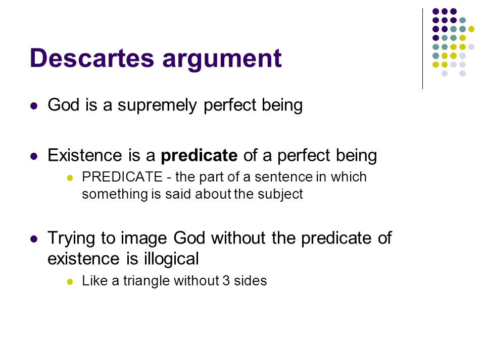 Descartes argument God is a supremely perfect being