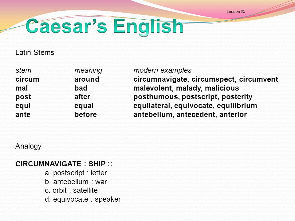 Caesar's English Latin Stems stem meaning modern examples
