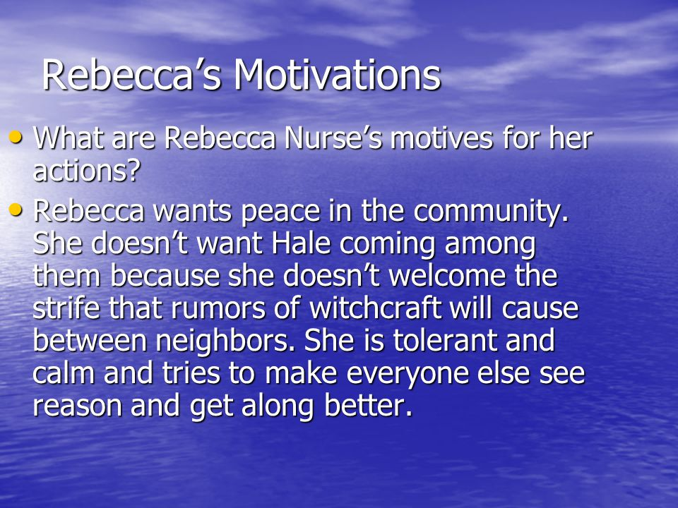 Rebecca's Motivations