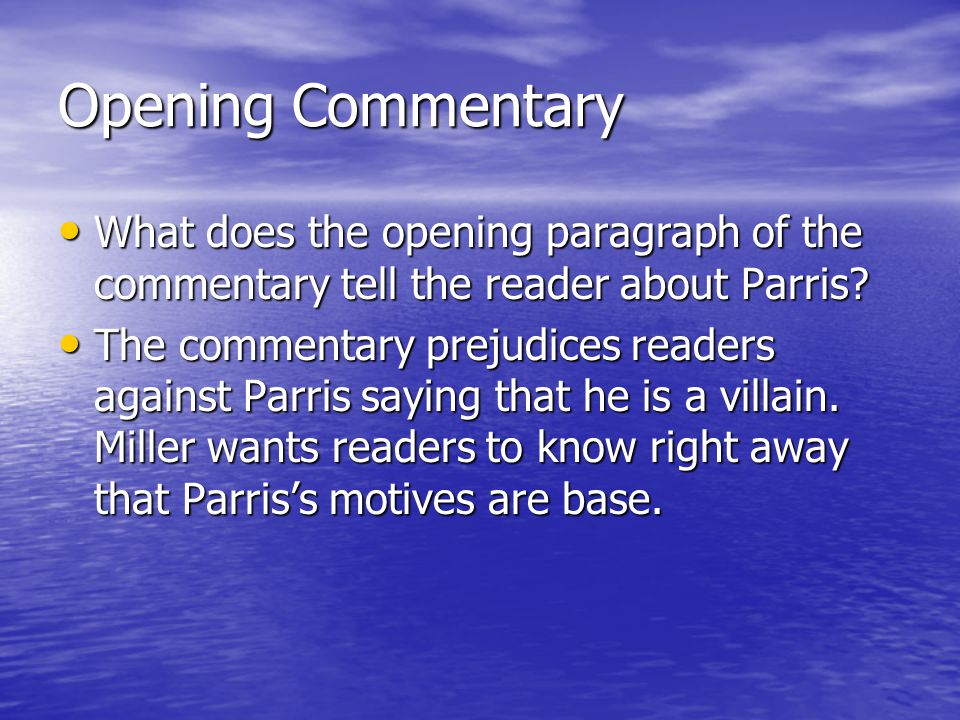 Opening Commentary What does the opening paragraph of the commentary tell the reader about Parris