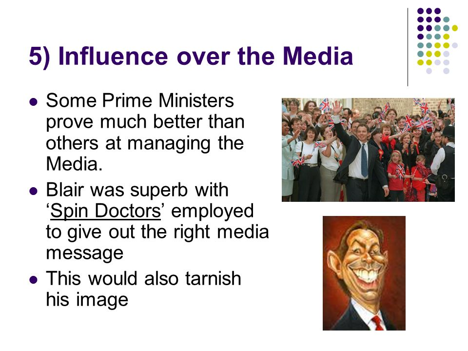 5) Influence over the Media