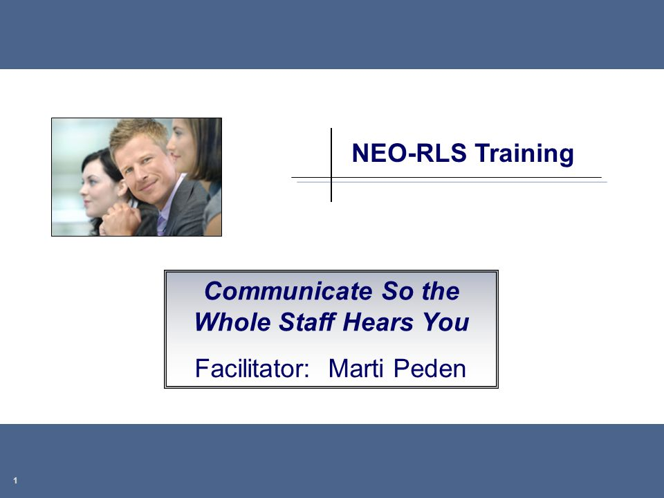 Communicate So the Whole Staff Hears You