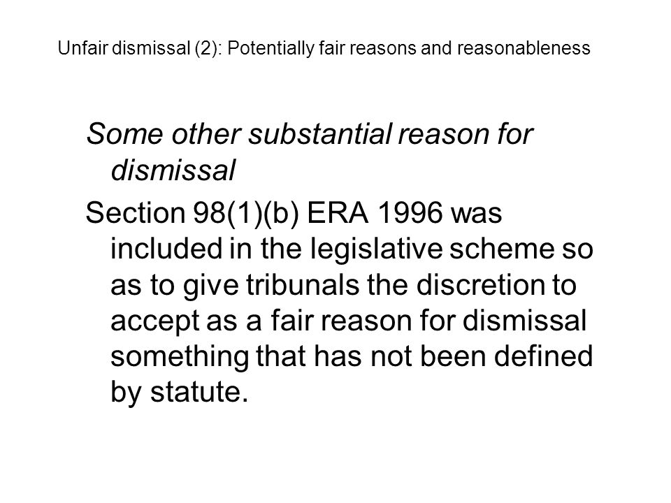 Some other substantial reason for dismissal