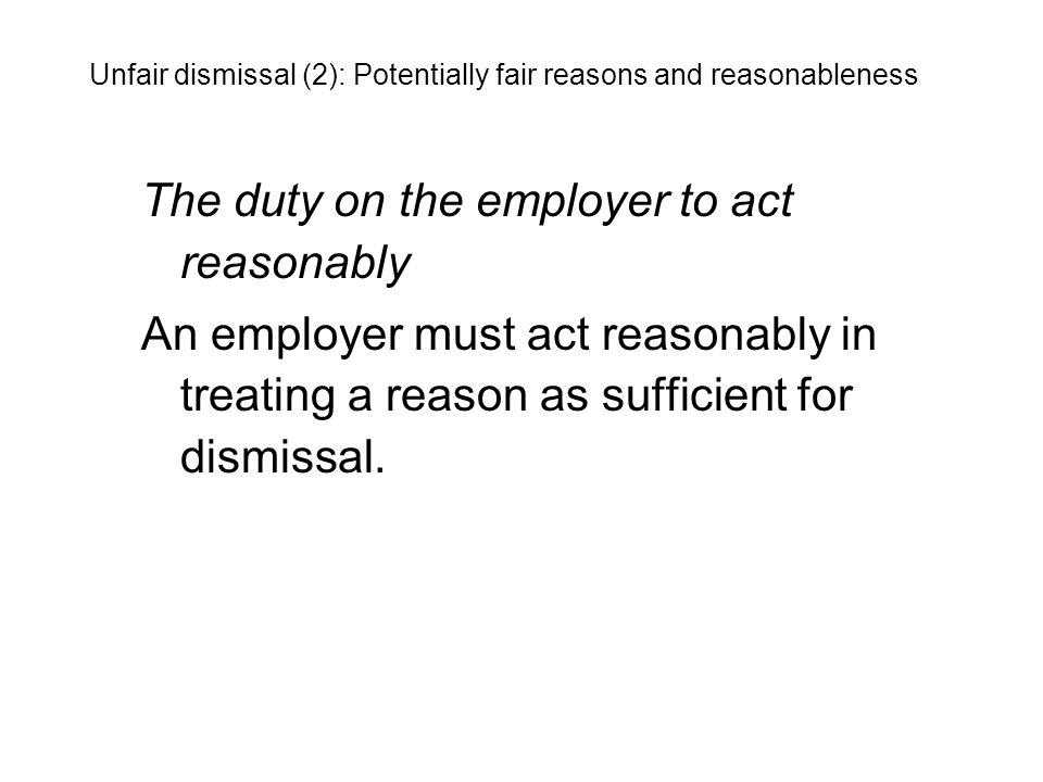 The duty on the employer to act reasonably