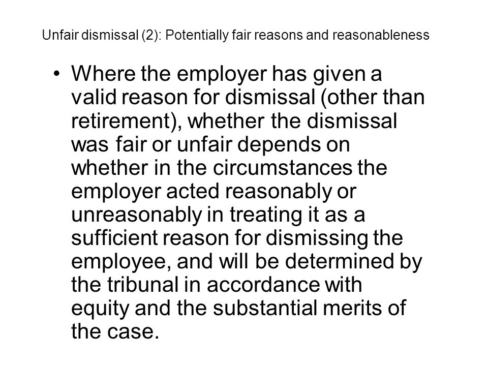 Unfair dismissal (2): Potentially fair reasons and reasonableness