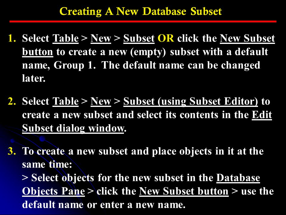 Creating A New Database Subset
