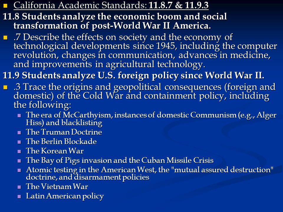 California Academic Standards: 11.8.7 & 11.9.3