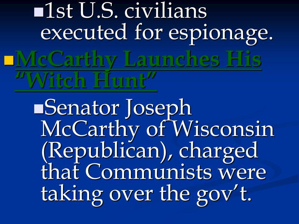 1st U.S. civilians executed for espionage.