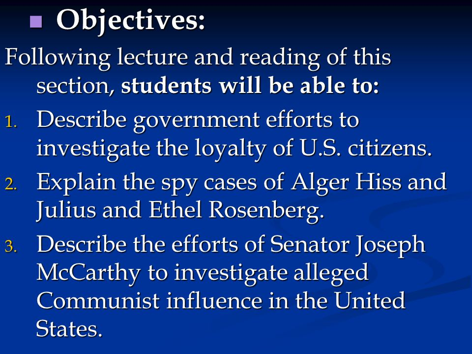 Objectives: Following lecture and reading of this section, students will be able to: