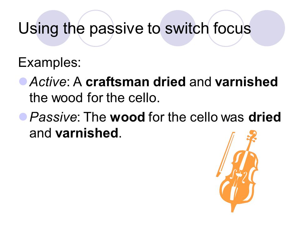 Using the passive to switch focus